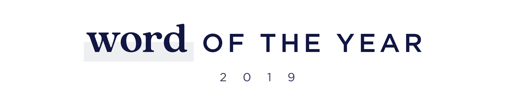 2019 Word of the Year - Take the Quiz
